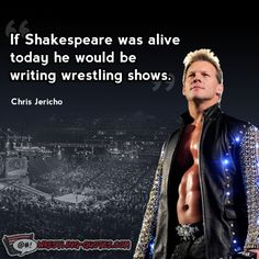 Chris Jericho Wrestling Quotes #wwe
