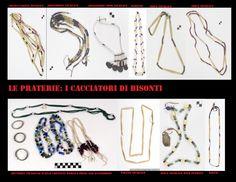 Collane di conterie, il commercio intertribale e con i coloni euroamericani, ha fornito alle etnie delle praterie una vasta gamma di articoli per fabbricare ornamenti; le perline di vetro erano tra le merci più ricercate.
