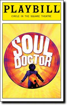 Tonight on Broadway: Soul Doctor begins previews at the Circle in the Square Theatre