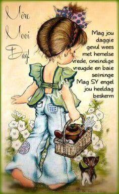 Lekker Dag, Goeie Nag, Goeie More, Afrikaans Quotes, Colorful Roses, Good Morning Wishes, Words, Inspiring Art, Darkness