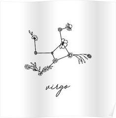 'Virgo Zodiac Wildflower Constellation' Poster by aterkaderk – Constellation Tattoo Tribal Tattoos, Star Tattoos, Word Tattoos, Mini Tattoos, Tatoos, Earthy Tattoos, Subtle Tattoos, Horoscope Tattoos, Zodiac Sign Tattoos
