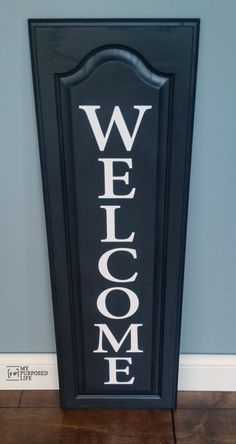 my-repurposed-life-black-welcome-sign
