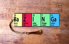 Bazinga Chemical symbol Big Bang theory Bookmark