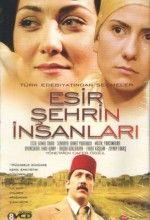 Esir Şehrin İnsanları (TV Series 2003).jpg