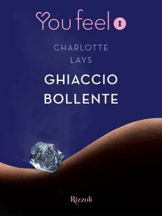 Segnalazione - GHIACCIO BOLLENTE di Charlotte Lays http://lindabertasi.blogspot.it/2015/11/segnalazione-ghiaccio-bollente-di.html