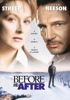 Before and After is a 1996 film, based on the 1992 Meryl Streep as Dr. Carolyn Ryan, Liam Neeson as Ben Ryan, Edward Furlong as Jacob Ryan, and Julia Weldon as Judith Ryan (who also narrated the movie). Edward Furlong, Liam Neeson, See Movie, Movie List, Movie Tv, Netflix Movies, Movies Online, Amazon Movies, Movies Showing