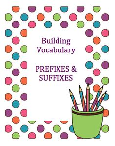 PREFIXES & SUFFIXES from Inspire the Love of Learning on TeachersNotebook.com -  (41 pages)  - This resource provides 4 pages of material for each set of prefixes and each set of suffixes.  In addition, there are pages where you can insert prefixes and suffixes that you are teaching.