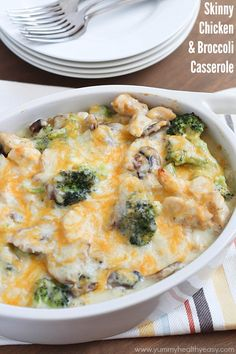 This healthy casserole is filled with chicken, broccoli and mushrooms in a light  creamy sauce. Your family will love it!