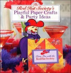The Red Hat Society's Playful Paper Crafts  Party Ideas: Have Fun with the Red Hat Society
