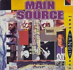 Main Source- Just Hangin' Out 12""