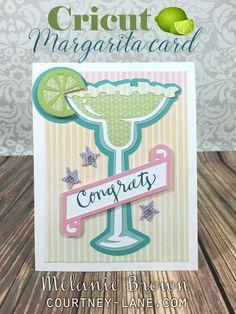 Cricut Margarita card