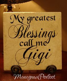 My Greatest Blessings Call Me Gigi Vinyl Art Decorative Tile Vinyl Projects, Projects To Try, Grandmother Gifts, Grandmother Quotes, Grandmothers, Decorative Tile, Vinyl Art, Xmas Gifts, Call Me
