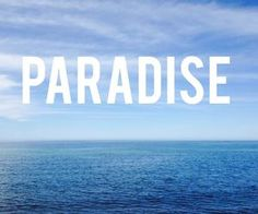 #paradise #blue #oce