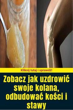Zobacz jak uzdrowić swoje kolana, odbudować kości i stawy Ethnic Recipes, Health, Salud, Health Care, Healthy
