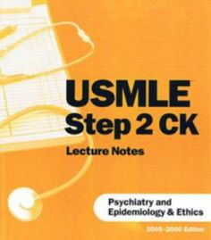 Usmle Step 2 Ck Lecture Notes Psychiatry And Epidemiology & Ethics By Kaplan Medical PDF