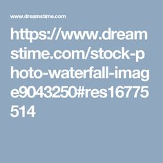 https://www.dreamstime.com/stock-photo-waterfall-image9043250#res16775514