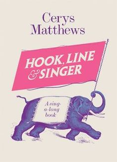 Who fancies a sing-a-long courtesy of Cerys?    http://www.penguin.co.uk/nf/Book/BookDisplay/0,,9781846147173,00.html?strSrchSql=hook+line+and+singer%2A/Hook,_Line_and_Singer_Cerys_Matthews