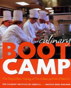 I want to do this again!!  Culinary Boot Camp: Five Days of Basic Training at The Culinary Institute of America