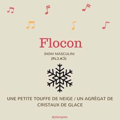 English Translation: Snowflake / Pronounced: [flɔ.kɔ̃] #FLE #Français #French #Noël #VacancesDeNoël #Hiver #Vacances