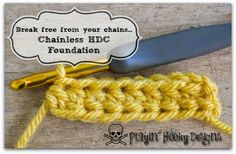 Playin' Hooky Designs: Tips and Tricks - chainless hdc (half double crochet) foundation