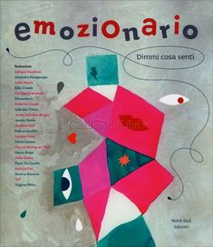 Emotionary: Say what you feel by Cristina Núñez Pereira Book Reviews For Kids, Yoga For Kids, 4 Kids, Say What, Emotional Intelligence, Coaching, Art Therapy, Gestalt Therapy, Social Skills
