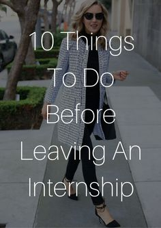 things to do before leaving an internship