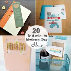 Great Ideas -- 20 Last Minute Mother's Day Projects!