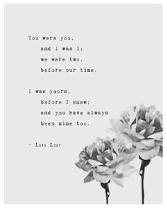 Quotes Discover Lang Leav poetry art print you were you and I was I typography art poster - Sprüche - Quotes Poem Quotes Cute Quotes Words Quotes Lang Leav Quotes Sayings Cute Inspirational Quotes Profound Quotes Star Quotes Advice Quotes Now Quotes, Soulmate Love Quotes, Cute Quotes, Words Quotes, Soul Mate Quotes, Sweet Quotes, Sweet Romantic Quotes, Advice Quotes, Qoutes