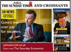The Sunday Times and Croissants 9th December, Gove places Department of Education on war footing, what would happen if he had the MOD?