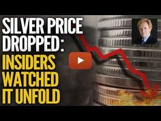 Silver Price Dropped, Insiders Watched It Unfold - Mike Maloney - Gold Silver Council