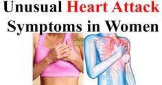 5 Unusual Heart Attack Symptoms That All Women Should Learn About