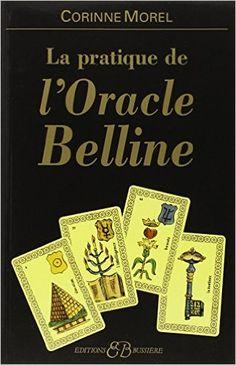 Amazon.fr - Pratique de l'oracle Belline - Corinne Morel - Livres
