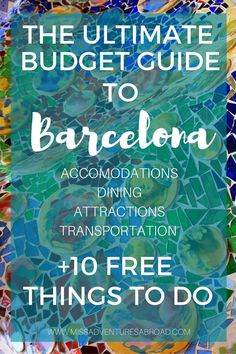 The Ultimate Budget Guide to Barcelona (Plus 10 FREE Things To Do!) Everything you need to know to save money on accommodation, dining, transportation, and attractions in Barcelona.