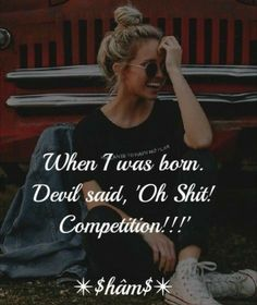 """when i told my plans to devil , he told me """"oh no!that's so devilish ,girl"""" Besties Quotes, Attitude Quotes For Girls, Crazy Girl Quotes, Swag Quotes, Mood Quotes, Life Quotes, Situation Quotes, Reality Quotes, Classy Quotes"""