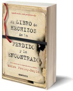 Ficha de la novedad del mes de noviembre de la autora Moïra Fowley-Doyle: El libro de hechizos de lo perdido y lo encontrado. #ElLibrodeHechizos #TheSpellbookoftheLostandFound #LaTemporadadelosAccidentes #TheAccidentSeason @MoiraFowleyDoyle #MoïraFowleyDoyle #literaturajuvenil #libros #YA #GTravesia #librerias #bibliotecas #books #bookshops
