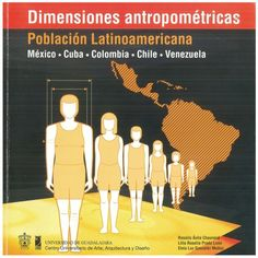 Medidas latinoamericanas, Dimensiones antropométricas de población latinoamericana