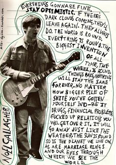 "Lyrical genius. Ode to ""The Masterplan"",  All we know is that we don't Know how it's gonna be, Life on the other hand Won't make you understand, We're all part of the masterplan.  Preach Noel."