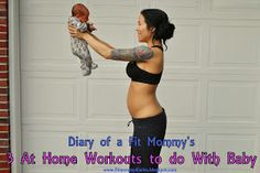 Diary of a Fit Mommy: 3 At Home Workouts to Do With Baby