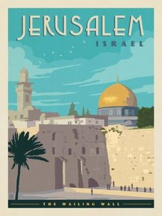 The Wailing Wall Jerusalem Israel Anderson Design Group Art Deco Posters, Poster Prints, City Poster, Kunst Poster, Israel Travel, Travel Illustration, Art Graphique, Vintage Travel Posters, Beach Trip