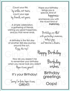 ideas about Greeting card sentimentsBirthday card quotes clear stamps new ideasClear Stamps- Birthday Greetings - Gina K DesignsBest Birthday Quotes For Him – Modern HomeBirthday Greetings from Gina K Designs. Nice change from the usual formulation Birthday Verses For Cards, Birthday Card Messages, Birthday Card Sayings, Birthday Sentiments, Happy Birthday Cards, Birthday Quotes, Birthday Images, Birthday Wishes, Free Birthday