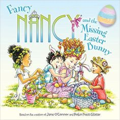 Fancy Nancy And The Missing Easter Bunny by Jane O'Connor and Robin Preiss-glasser Class Pet, Easter Books, Fancy Nancy, Mermaid Blanket, Easter Crafts For Kids, Craft Stick Crafts, Baby Blanket Crochet, Easter Baskets, Easter Bunny