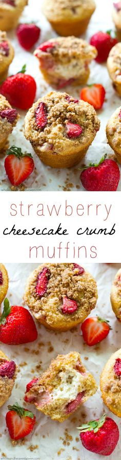 Jam-packed with juicy strawberries, filled with a luscious cheesecake filling and sprinkled with a buttery crumb topping, these ultra-soft muffins are going to become a total summertime favorite! @WholeHeavenly