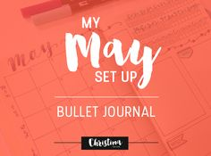 Bullet Journal: My May Set Up