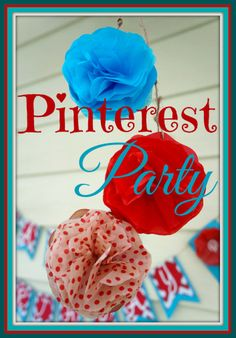 Pinterest Birthday Party, Part One a fun, creative way to celebrate with family and friends.  This was a blast to plan, decorate, and pull off!