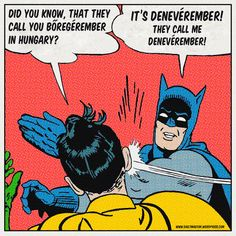 denevér [ˈdɛnɛveːr] – bat  bőregér [ˈbøːrɛɡeːr] – bat  (Literally::: leather-mouse)   bőr [ˈbøːr] – skin; leather  egér [ˈɛɡeːr] – mouse  egerek [ˈɛɡɛrɛk] – mice
