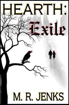 Hearth: Exile by M. R. Jenks