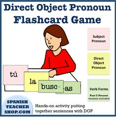 An interactive, kinesthetic activity for practicing direct object pronouns in Spanish. Students move the different colored cards around on the desk to make a sentence.