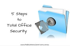 5 Steps to Total Office Security