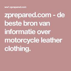 zprepared.com-de beste bron van informatie over motorcycle leather clothing.