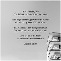 Poem from poetry collection Beautifully Chaotic by Danielle Holian available on Amazon. Never Alone, Fourth Wall, Poetry Collection, Life Goes On, Close My Eyes, Trauma, Qoutes, Thats Not My, Poems